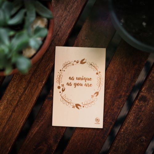 Wooden postcard as unique as you are