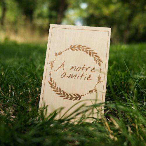 Carte de Vœux en Bois:  À notre amitié