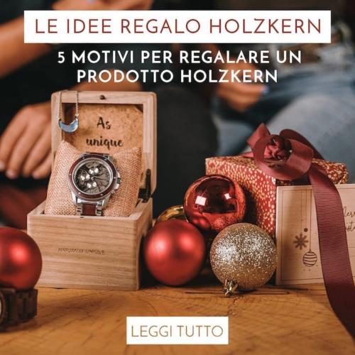 5 motivi per regalare un prodotto Holzkern