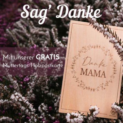 Sag' Danke mit unserer GRATIS Muttertags-Holzpostkarte