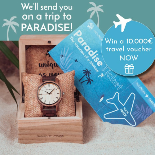 The Holzkern Ticket to Paradise - win a 10,000€ travel voucher now