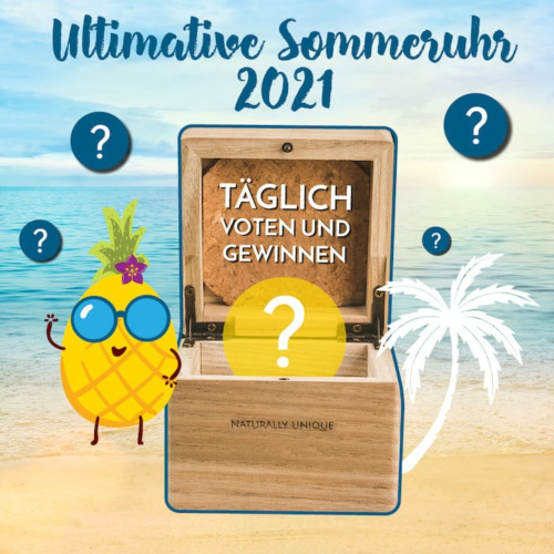 Ultimative Sommeruhr 2021 - täglich voten und gewinnen!