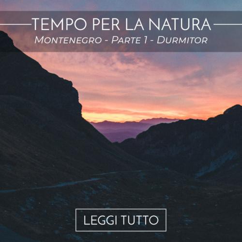 Montenegro - Parte 1 - Durmitor