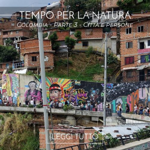 Colombia - Parte 3 - Città e persone