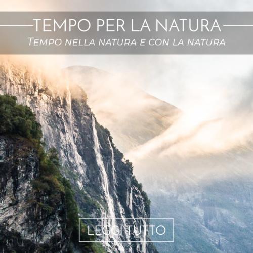 Tempo nella natura e con la natura?