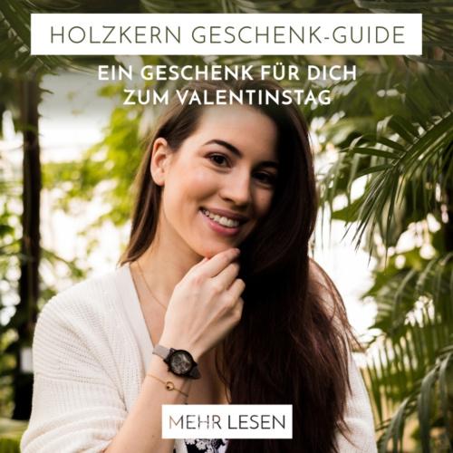 Der Holzkern Geschenke-Guide: Ein Geschenk für dich zum Valentinstag