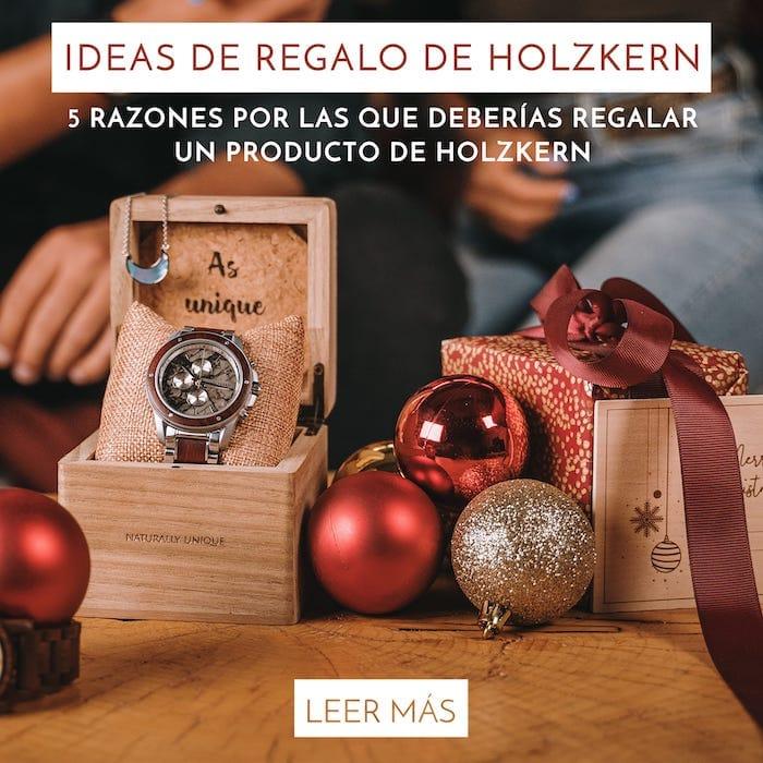 5 razones por las que deberías regalar un producto de Holzkern