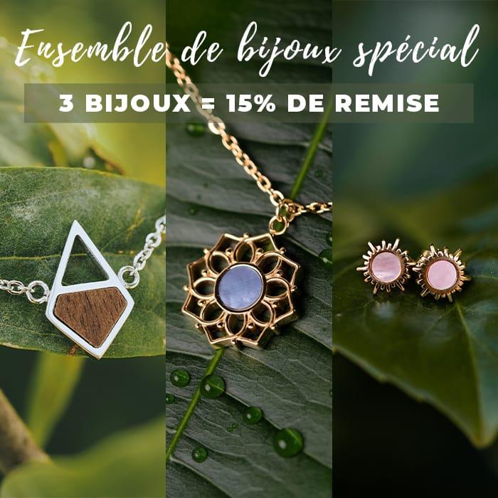 Spécial Parure de Bijoux - 15% de remise sur 3 bijoux