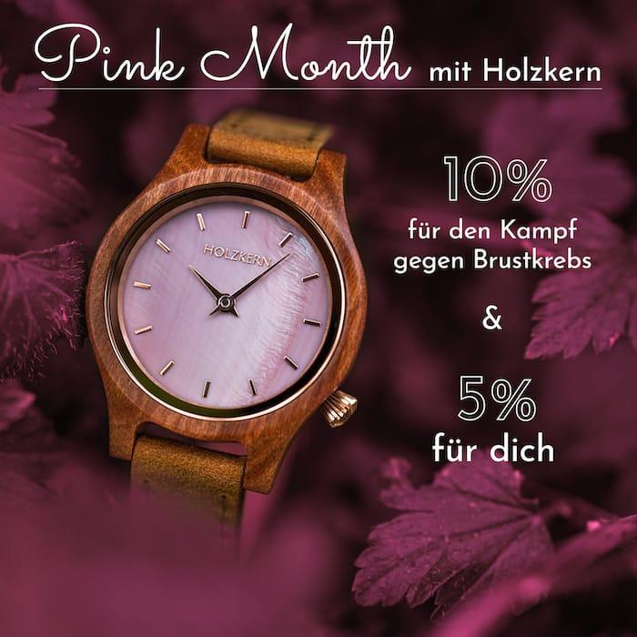 Pink Month mit Holzkern