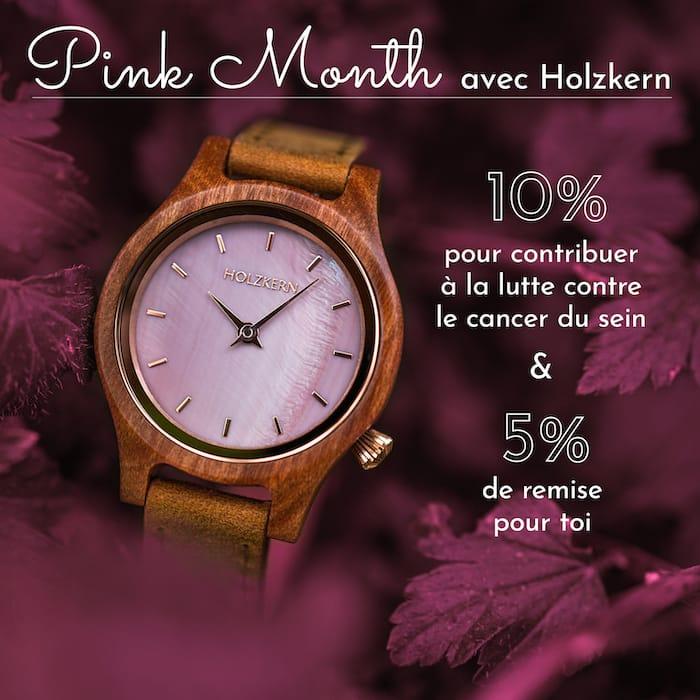 Pink Month avec Holzkern