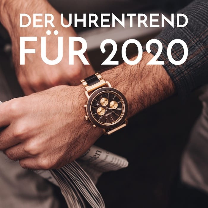 Der Uhrentrend für 2020!