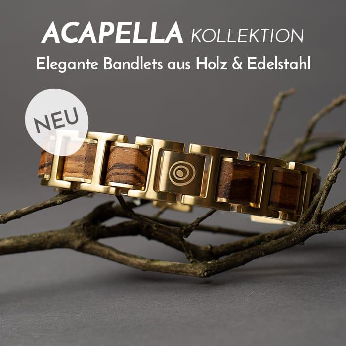 Die Acapella Kollektion