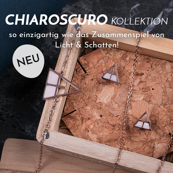 Chiaroscuro Kollektion