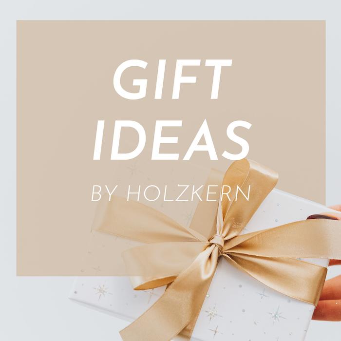 Holzkern Gift Ideas