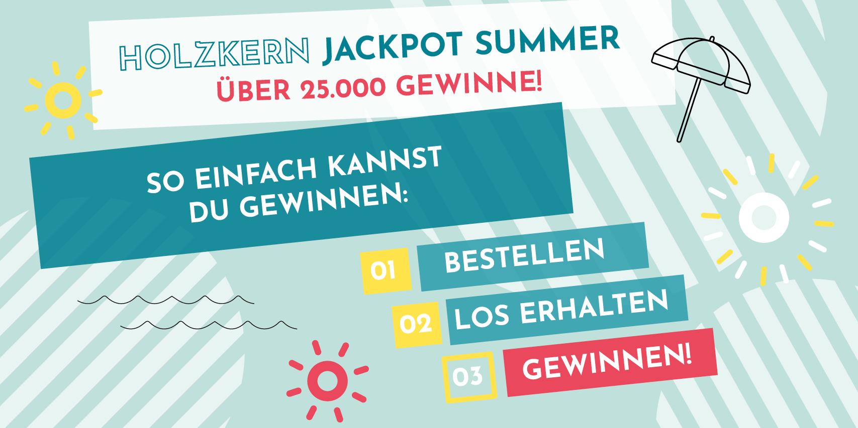 Holzkern Jackpot Sommer