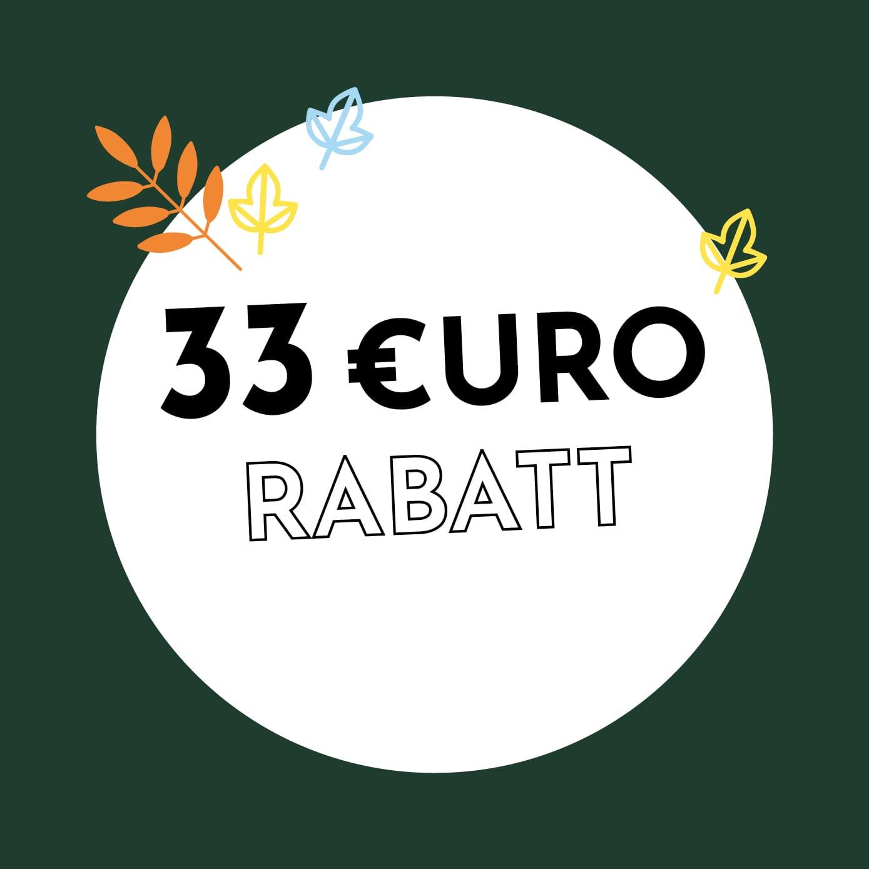 33€ Rabatt