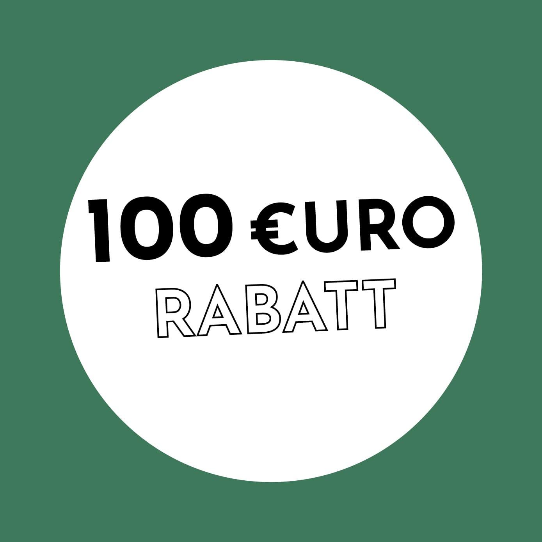 100€ Rabatt