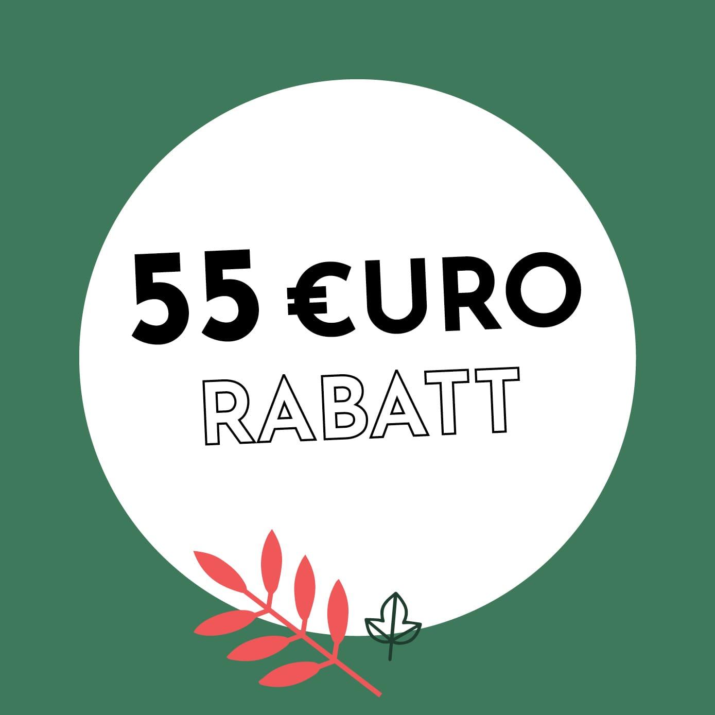 55€ Rabatt