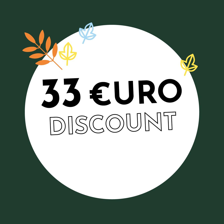 33€ Discount
