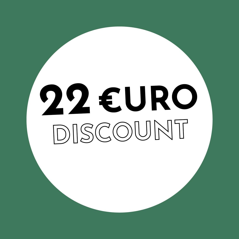 22€ Discount