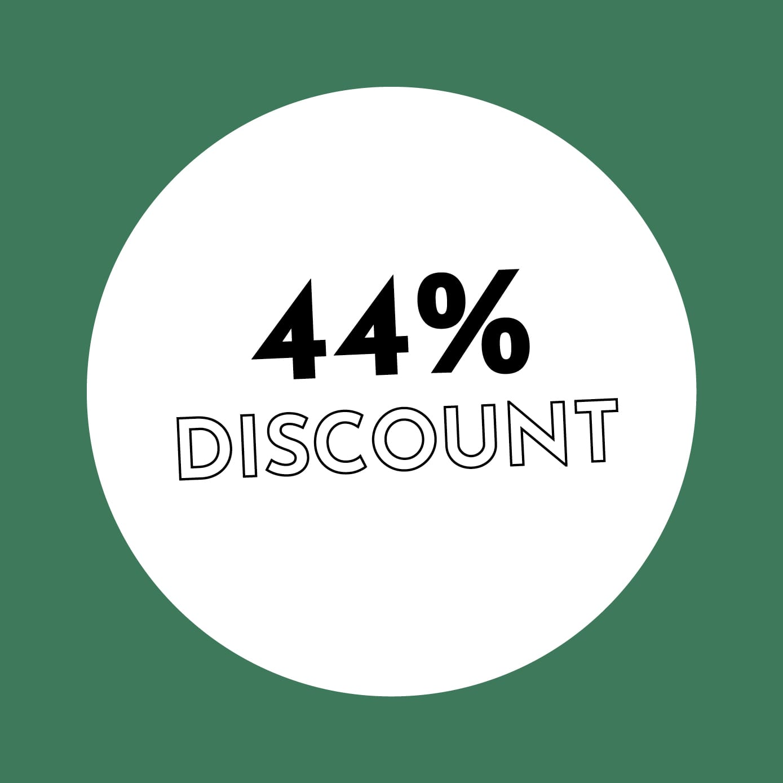 44% Discount