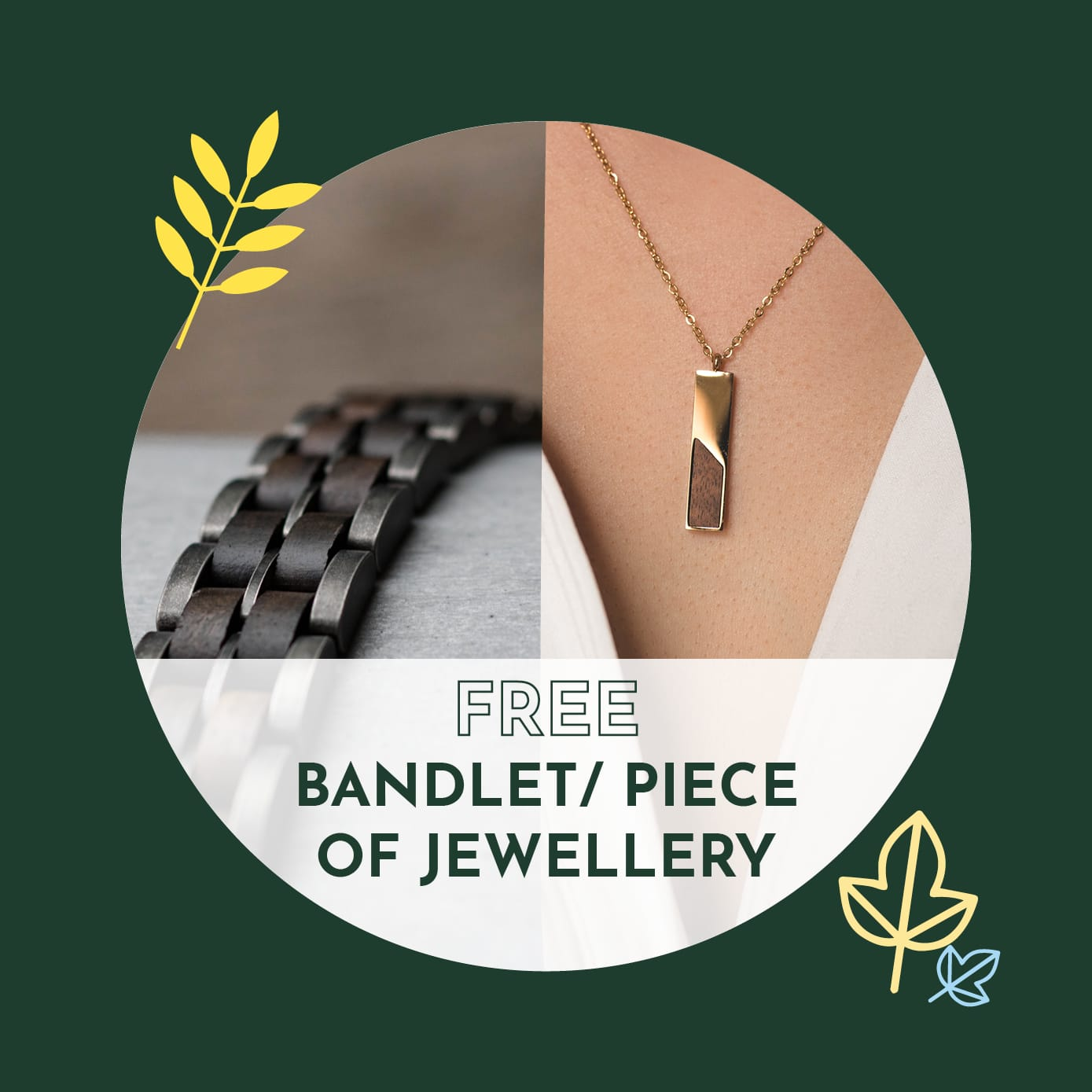 Free Bandlet or Jewellery