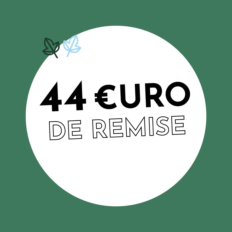 44€ de réduction