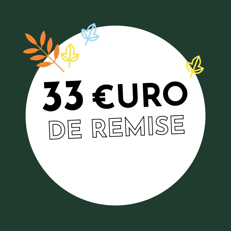 33€ de réduction