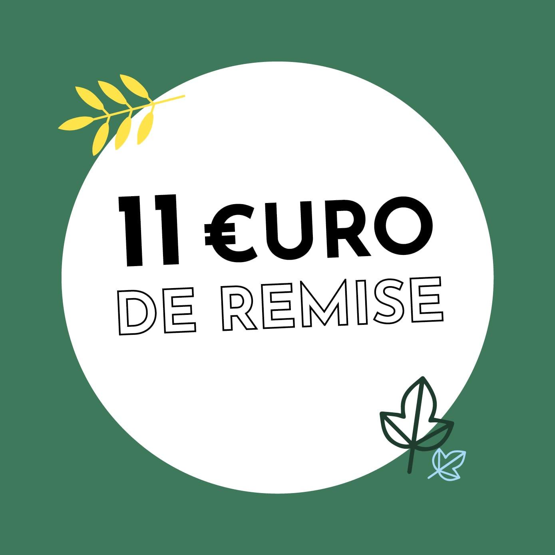 11€ de réduction