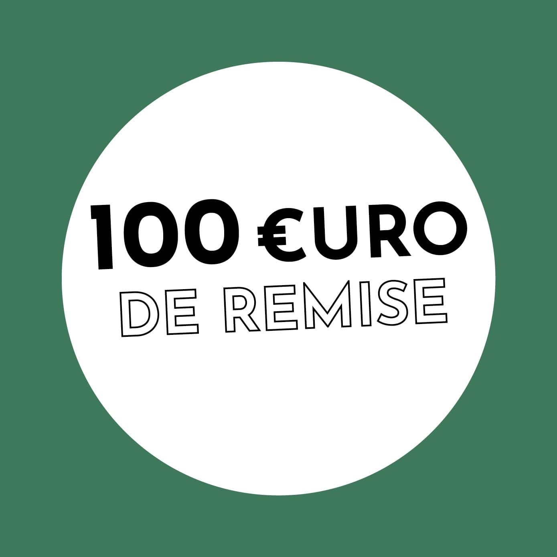 100€ de réduction