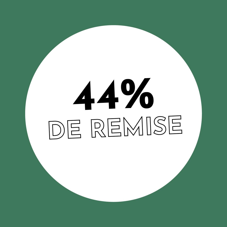 44% de réduction