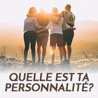 Quelle est ta personnalité?